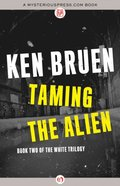 Taming the Alien