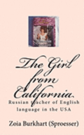 The Girl from California: Russian Teacher of English Language in the USA