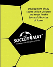 Soccer Mat: Development of Key Sports Skills for the Successful Practice of Soccer