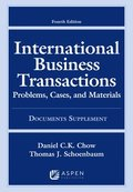 International Business Transactions: Problems, Cases, and Materials, Fourth Edition, Documents Supplement