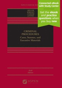 Criminal Procedures: Cases, Studies, and Executive Materials