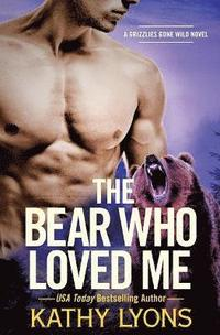 Bear Who Loved Me