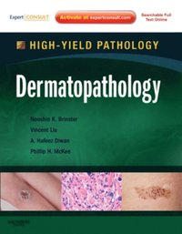 Dermatopathology E-Book
