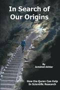 In Search of Our Origins: How the Quran Can Help in Scientific Research