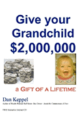 Give your Grandchild $2,000,000: A Gift of a Lifetime