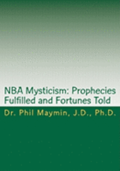 NBA Mysticism: Prophecies Fulfilled and Fortunes Told