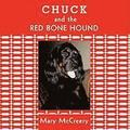 Chuck and the Red Bone Hound