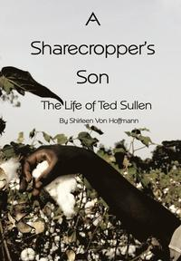 A Sharecropper's Son