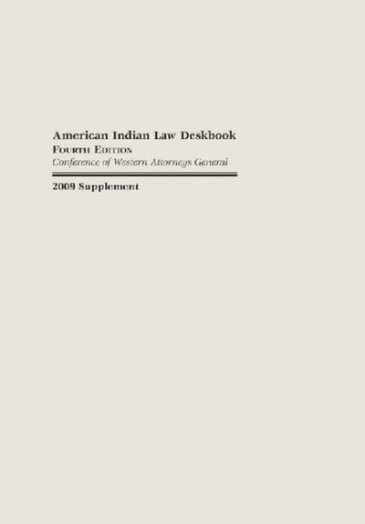 2009 Supplement to the American Indian Law Deskbook, Fourth Edition