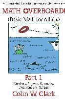 Math Overboard! (Basic Math for Adults) Part 1