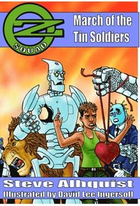 Oz Squad: March of the Tin Soldiers