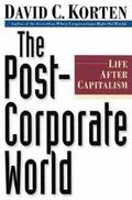 The Post-Corporate World (1 Volume Set)