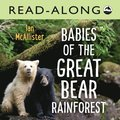 Babies of the Great Bear Rainforest Read-Along