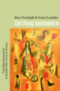 Catching Gossamers: Catching Gossamers A Double Hat Trick in Poetry