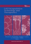 Cell Encapsulation Technology and Therapeutics
