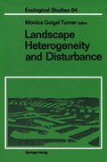 Landscape Heterogeneity and Disturbance