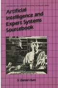 Artificial Intelligence &; Expert Systems Sourcebook