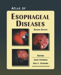 Sleisenger and fordtrans gastrointestinal and liver disease 2 atlas of esophageal diseases fandeluxe Gallery
