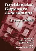 Residential Exposure Assessment