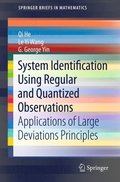 System Identification Using Regular and Quantized Observations
