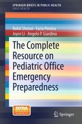 Complete Resource on Pediatric Office Emergency Preparedness