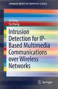 Intrusion Detection for IP-Based Multimedia Communications over Wireless Networks