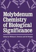 Molybdenum Chemistry of Biological Significance