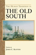 Human Tradition in the Old South