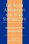Tenth Amendment and State Sovereignty