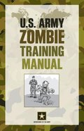 U.S. Army Zombie Training Manual
