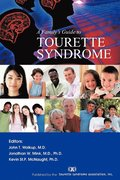 A Family's Guide to Tourette Syndrome