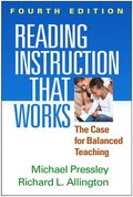 Reading Instruction That Works, Fourth Edition