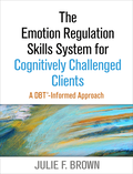 Emotion Regulation Skills System for Cognitively Challenged Clients