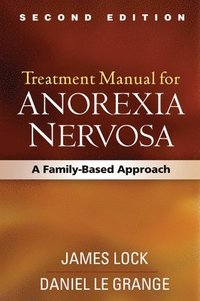 Treatment Manual for Anorexia Nervosa