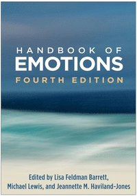 Handbook of Emotions, Fourth Edition