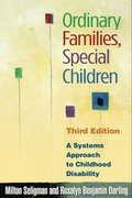 Ordinary Families, Special Children, Third Edition
