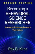 Becoming a Behavioral Science Researcher, Second Edition