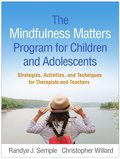 Mindfulness Matters Program for Children and Adolescents