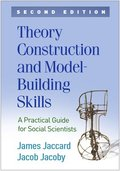 Theory Construction and Model-Building Skills, Second Edition