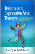 Trauma and Expressive Arts Therapy