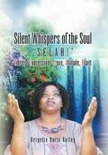 Silent Whispers of the Soul