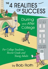 4 Realities of Success During and After College