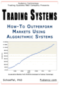 Trading Systems: How-To outperform markets using algorithmic systems