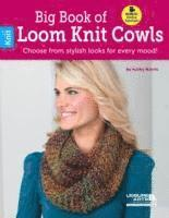 Big Book of Loom Knit Cowls