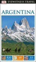 DK Eyewitness Travel Guide: Argentina