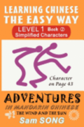 Learning Chinese the Easy Way: Simplified Characters Level 1 Book 2: The Wind and the Sun
