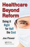 Healthcare Beyond Reform