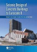 Seismic Design of Concrete Buildings to Eurocode 8
