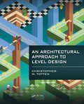 Architectural Approach to Level Design