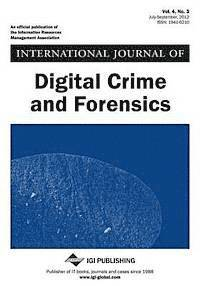 International Journal of Digital Crime and Forensics, Vol 4, No 3